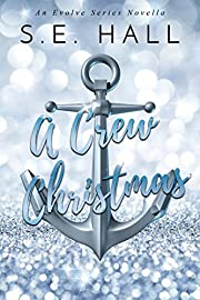 A Crew Christmas: An Evolve Series Novella
