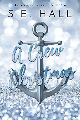 A Crew Christmas: An Evolve Series Novella (Christmas Tree Baubles)