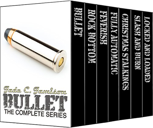 Bullet: The Complete Series: A Rock Star Romance (Jade Star)