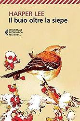 Il buio oltre la siepe (Italian Edition)
