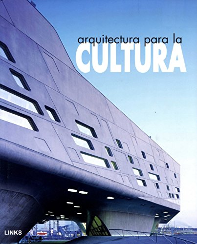Arquitectura para la cultura