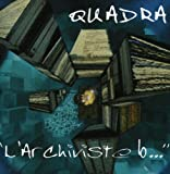 L'archiviste by Quadra (2001-01-01)