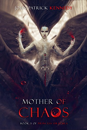 Mother of Chaos (Princess Dracula Book 3)]()