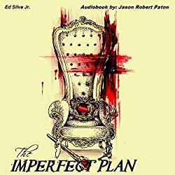 The Imperfect Plan