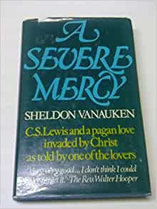 A Severe Mercy Including 18 Previously Unpublished Letters border=