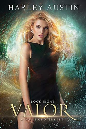 Valor (Awakened Series Book 8)