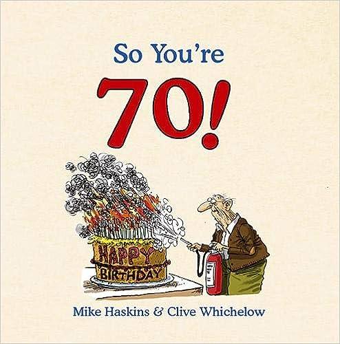So You're 70