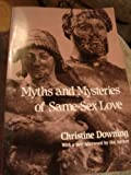 Myths and Mysteries of Same-Sex Love, Downing, Christine, 0826409180
