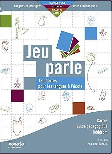 Lire Jeu parle : 180 cartes pour les langues à l'école (1Cédérom) pdf, epub