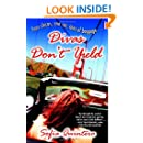 Divas Don't Yield: A Novel (Many Cultures, One World)