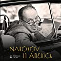 Nabokov in America: On the Road to Lolita Audiobook by Robert Roper Narrated by Victor Bevine