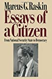 Essays of a Citizen: From National Security State to Democracy (From Asia, Africa, the Middle East, and)