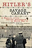 Hitler's Savage Canary, David Lampe and Birger Riis-Jørgensen, 1628723718