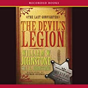 Devil's Legion: The Last Gunfighter, Book 14 | William Johnstone