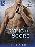 Trying to Score: An Assassins Novel (The Assassins Series Book 2)