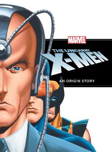 The Uncanny X-Men: An Origin Story (Marvel Picture Book - Adventures X-men
