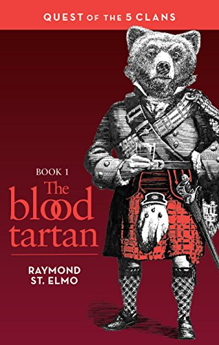 (The Blood Tartan: Quest of the Five Clans )