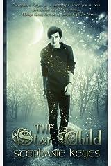 The Star Child (Volume 1) Paperback