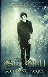 The Star Child (Volume 1)