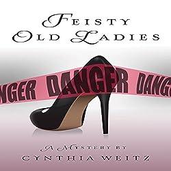 Feisty Old Ladies
