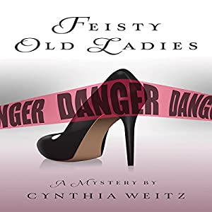 Feisty Old Ladies Audiobook