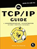 The TCP/IP Guide : A Comprehensive, Illustrated Internet Protocols Reference, Kozierok, Charles M., 159327047X