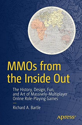 Download MMOs from the Inside Out: The History, Design, Fun, and Art of Massively-multiplayer Online Role-playing Games pdf