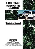 Land Rover Defender Td5 1999/2006 MY Workshop Manual