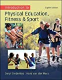 Introduction to Physical Education, Fitness and Sport 9780078095771