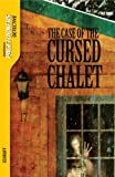 Case of the Cursed Chalet, The (Detective) (Pageturners Detective)