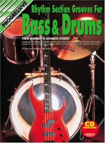 Progressive Rhythm Section Groves for Base & Drums, from Beginners to Advanced Student (Book & CD-ROM)