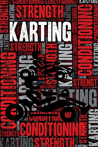 Karting Strength and Conditioning Log: Karting Workout Journal and Training Log and Diary for Kart Racer and Instructor - Karting Notebook Tracker por Elegant Notebooks