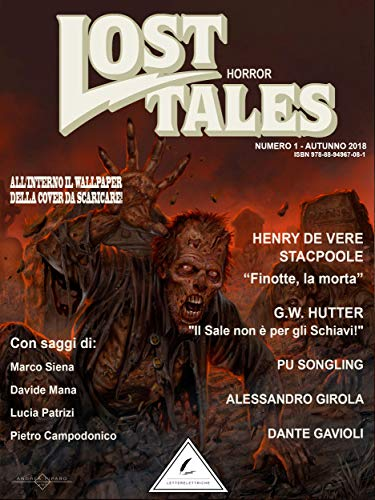 Lost Tales: Horror n°1 - Estate 2018 (Italian Edition)