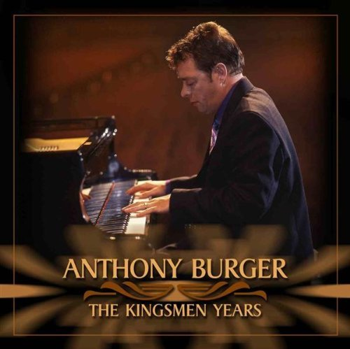 Burger Anthony Music (The Kingsmen Years)