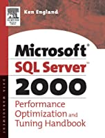 The Microsoft SQL Server 2000 Performance Optimization and Tuning Handbook Front Cover