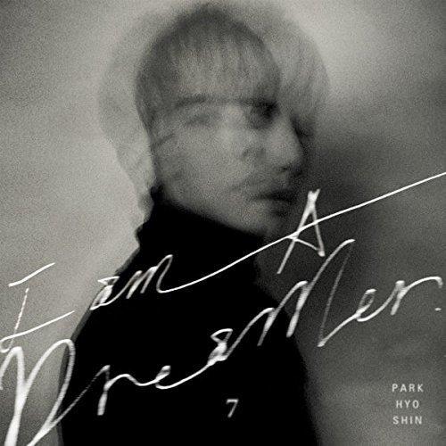 CD : Hyo-Shin Park - Vol 7 [i Am A Dreamer] (Asia - Import)