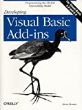 Developing Visual Basic Add-Ins: The VB IDE Extensibility Model, Steven Roman PhD, 1565925270
