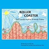 Roller Coaster: A Kids Guide on How to Write Poetry
