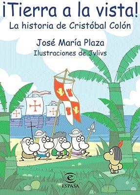 Tierra a la vista! (LIBROS INFANTILES Y JUVENILES): Amazon.es: Plaza, José María: Libros
