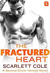 The Fractured Heart: A smoldering, sexy tattoo romance (Second Circle Tattoos)
