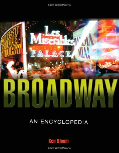 Broadway: An Encyclopedia by Routledge