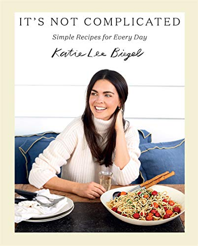 Book Cover: It's Not Complicated: Simple Recipes for Every Day