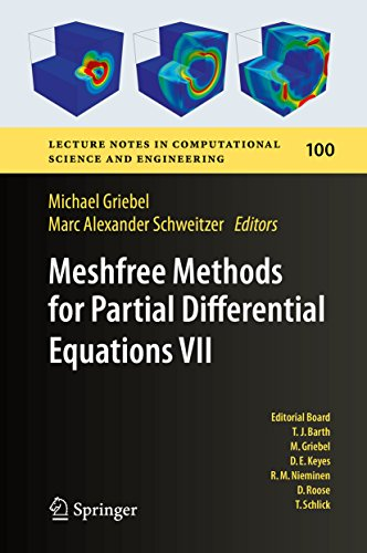 Download Meshfree Methods for Partial Differential Equations VII (Lecture Notes in Computational Science and Engineering) Pdf