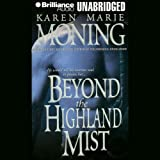 Beyond the Highland Mist: Highlander, Book 1
