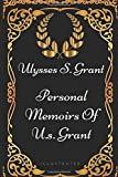 img - for Personal Memoirs Of U.S. Grant: By Ulysses S. Grant - Illustrated book / textbook / text book
