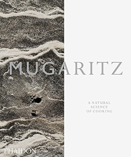 Mugaritz: A Natural Science of Cooking by Andoni Luis Aduriz