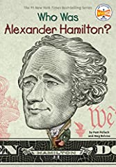 Read the story of the Founding Father who inspired the smash Broadway musical.Born in the British West Indies and orphaned as a child, Alexander Hamilton made his way to the American Colonies and studied to become a lawyer. He joined a local ...