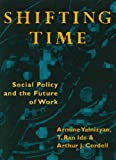 Shifting Time, Armine Yalnizyan and Arthur J. Cordell, 0921284918