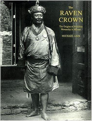 The Raven Crown: The Origins of Buddhist Monarchy in Bhutan Hardcover October 1, 2005: Michael Aris: Amazon.com: Books