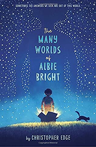 book cover of The Many Worlds of Albie Bright